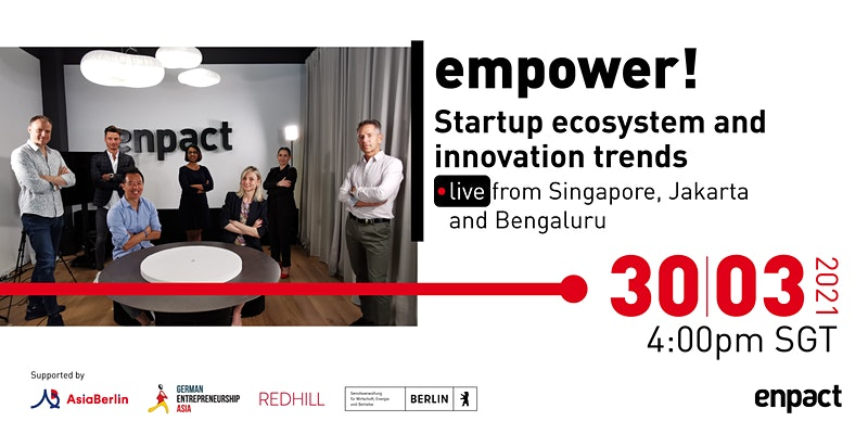 AsiaBerlin Partner Event: empower! Nurturing a stronger, global startup ecosystem