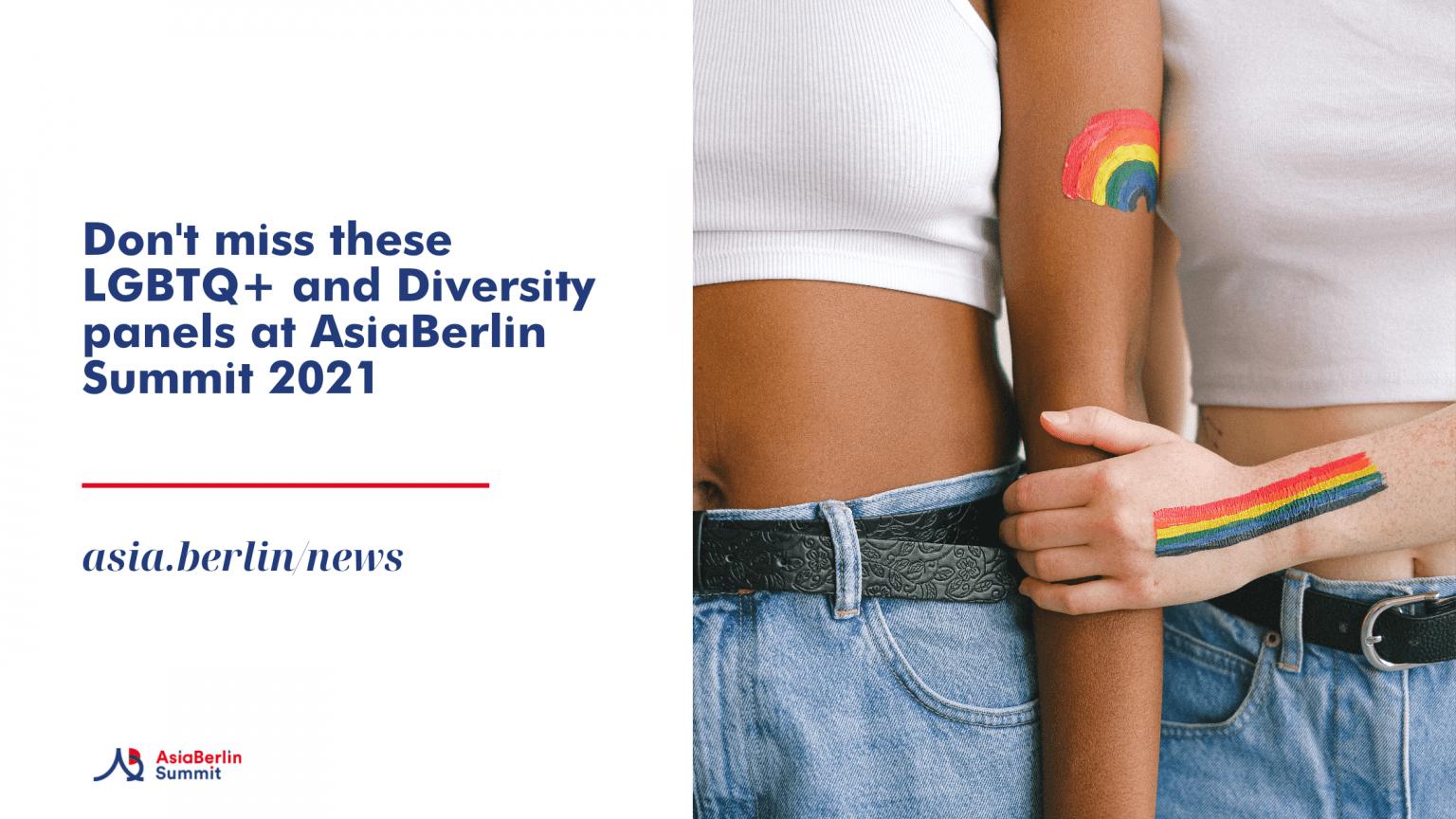Sneak peek into LGBTQ+ and Diversity panels at AsiaBerlin Summit 2021